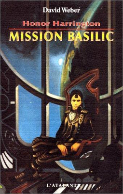 WEBER, David - [Honor Harrington] 1. Mission Basilic