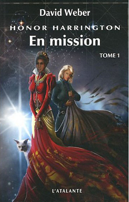 WEBER, David - [Honor Harrington] 12. En Mission (tome 1)