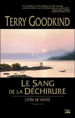 Terry GOODKING - [L'épée de Vérité] 3. Le Sang de la Déchirure