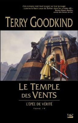 Terry GOODKING - [L'épée de Vérité] 4. Le Temple des Vents