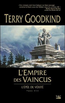 Terry GOODKING - [L'épée de Vérité] 8. L'Empire des Vaincus