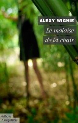 """Livre : """"Le malaise de la chair"""" de Wighie (lol)"""