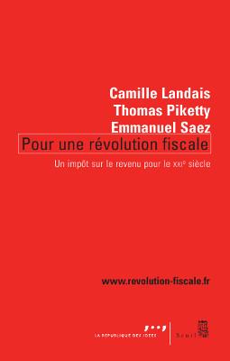 « Pour une révolution fiscales » (Thomas Piketty)