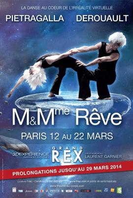 """Spectacle : """"M et Mme Rêve"""" - Du 12 au 29 Mars 2014 - Grand Rex"""