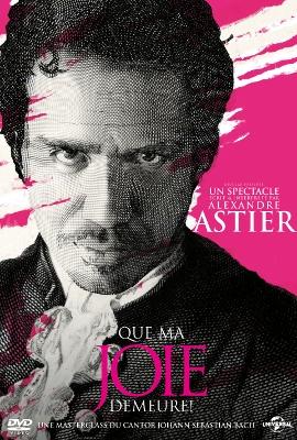 """[Spectacle] """"Que ma joie demeure"""" de Alexandre Astier"""