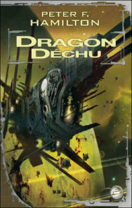 Peter F. Hamilton‎ - Dragon Déchu
