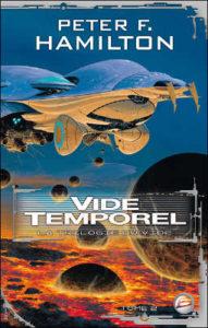 Peter F. Hamilton - [Le vide] 2. Vide Temporel