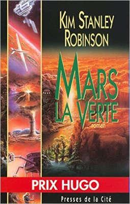 ROBINSON Stanley - [Mars] 2. Mars la Verte