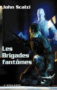 Livre : SCALZI, John - 2. Les Brigades fantomes