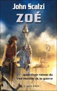 Livre : SCALZI, John - 4. Zoé