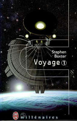 Livre : BAXTER, Stephen - Voyage (1 tome)