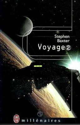Livre : BAXTER, Stephen - Voyage (2 tome)