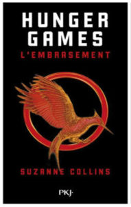 Livre : COLLINS, Suzanne - [Hunger Games] 2. L'embrasement