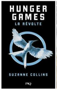 Livre : COLLINS, Suzanne - [Hunger Games] 3. La révolte