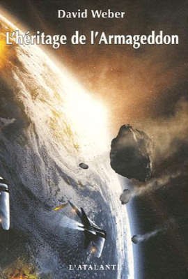 [Héritiers de l'empire] 2. L'heritage de l'Armageddon - WEBER, David