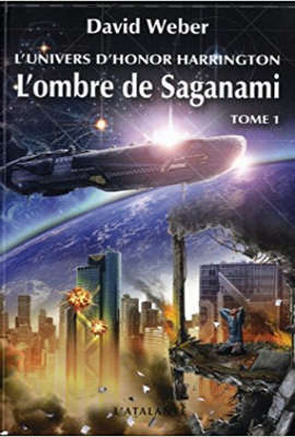 WEBER, David - [Honor Harrington Univers] 1. L'ombre de Saganami (tome 1)