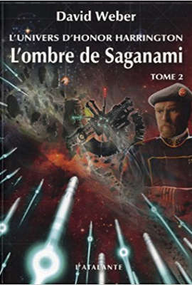 WEBER, David - [Honor Harrington Univers] 1. L'ombre de Saganami (tome 2)