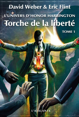 WEBER, David – [Honor Harrington Univers - Mesa] 2. Torche de la liberté (tome 1)