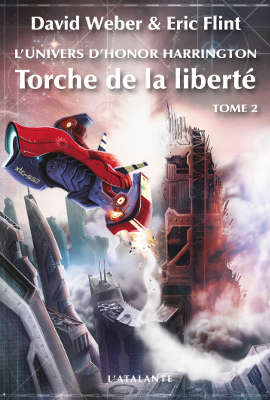 WEBER, David – [Honor Harrington Univers - Mesa] 2. Torche de la liberté (tome 2)